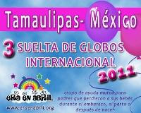 3era Suelta de Globos Internacional 2011 Tamaulipas-MX