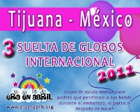 3era Suelta de Globos Internacional 2011 Tijuana-MX